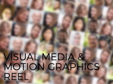 Visual Media & Motion Graphics Reel (Fall 2016)